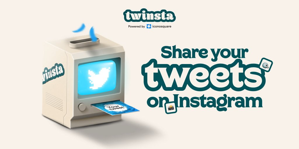 Twinsta - Share Your Tweet on Instagram