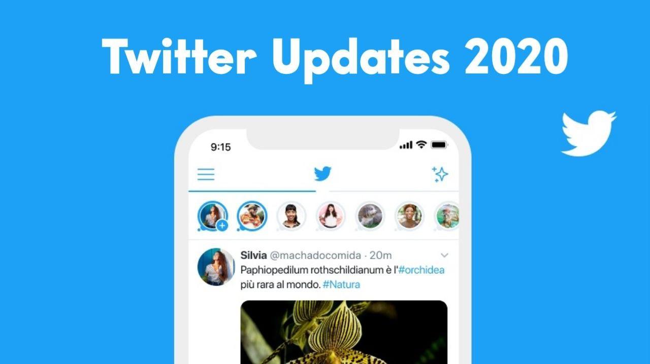 Top Twitter New Updates in 2020
